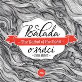 Balada o srdci/The Ballad of the Heart - Petra Hilbert |  KOSMAS.cz - vaše internetové knihkupectví