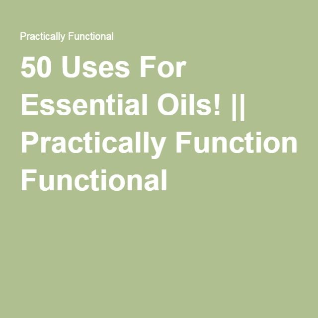 50 Uses For Essential Oils! || Practically Functional