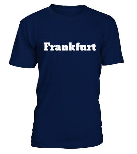 # Meine stadt .  Frankfurt Shirt.