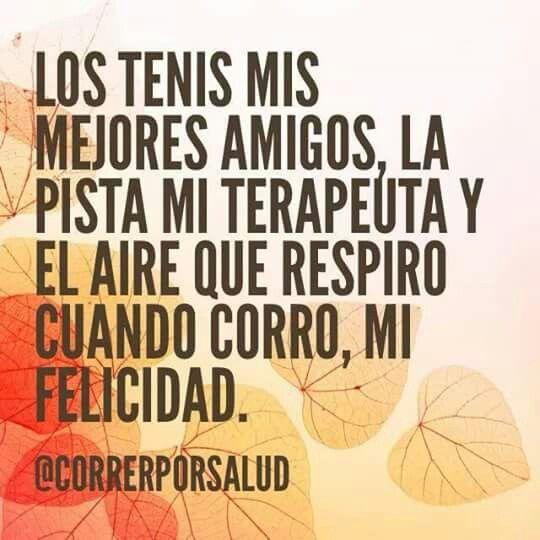 Los tenis mis mejores amigos, la pista mi terapéuta y el aire que respiro cuando corro, mi felicidad #Inspiración