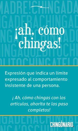 «¡Ah, cómo chingas!», un póster cortesía de @ElChingonario -->