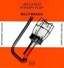 Billy Bragg - Life's A Riot With Spy vs Spy (1983)