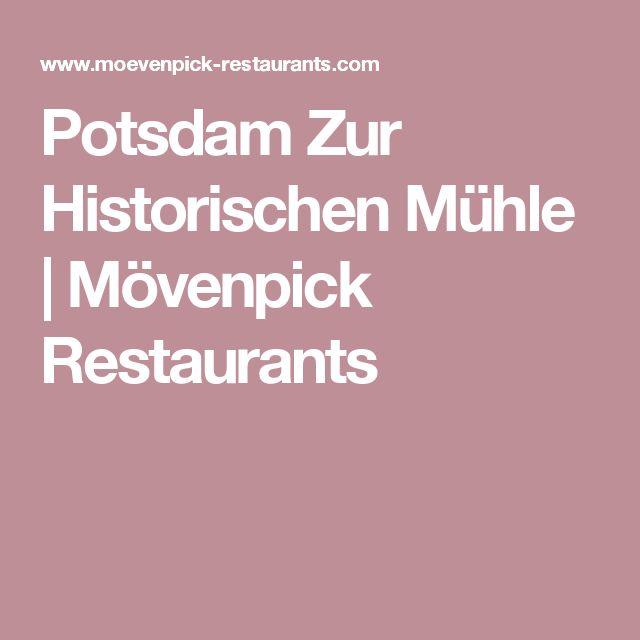 Potsdam Zur Historischen Mühle | Mövenpick Restaurants