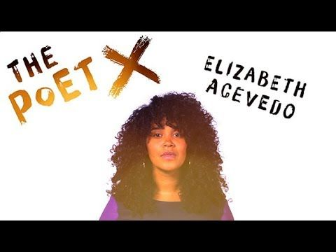 The Poet X: We Can't Get Enough of This Incredible Book About An Afro-Latina Teen Poet