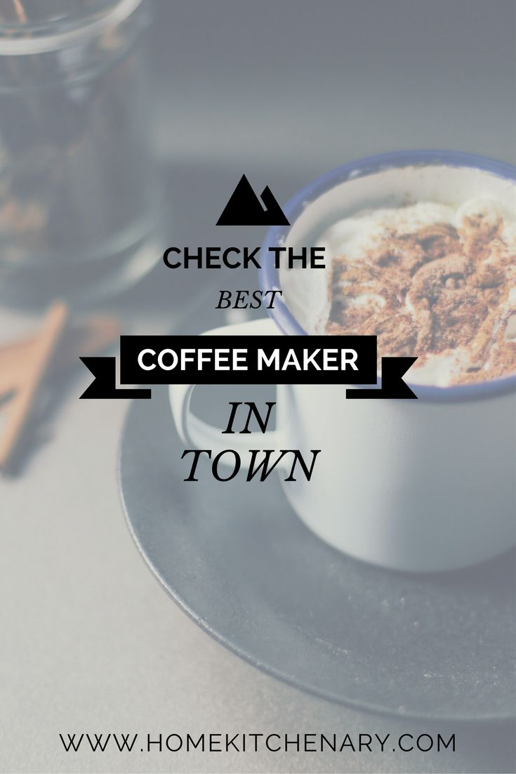Looking for Best Coffee maker with grinder? Check our top ten list of #coffeemakers on homekitchenary.com