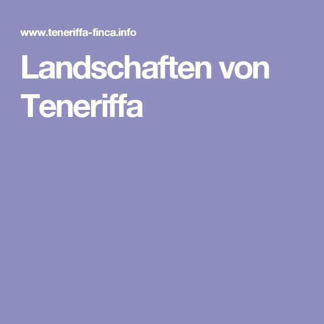 Landschaften von Teneriffa