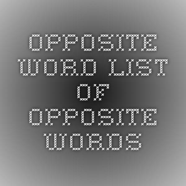 1000+ идей на тему: Opposite Words List в Pinterest | Изучение ...