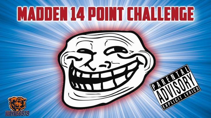 MADDEN 14 POINT CHALLENGE | MADDEN 17 TRASH TALK | LOUD TRASH TALKER EXP...