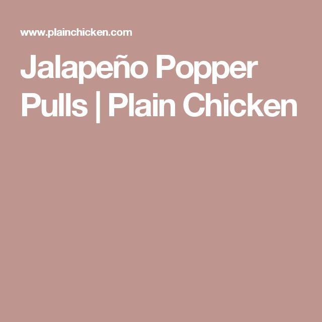 Jalapeño Popper Pulls | Plain Chicken