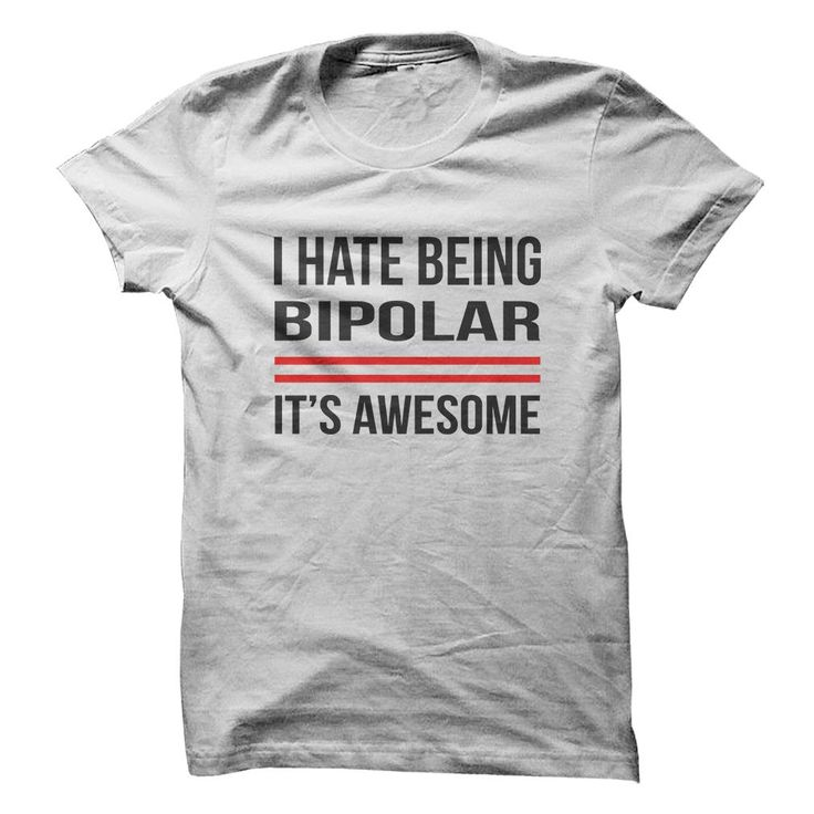 Being-Bipolar-Funny-T-Shirt-Short-Sleeve-100-Cotton-Humor-Joke
