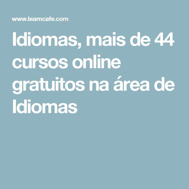 Idiomas, mais de 44 cursos online gratuitos na área de Idiomas