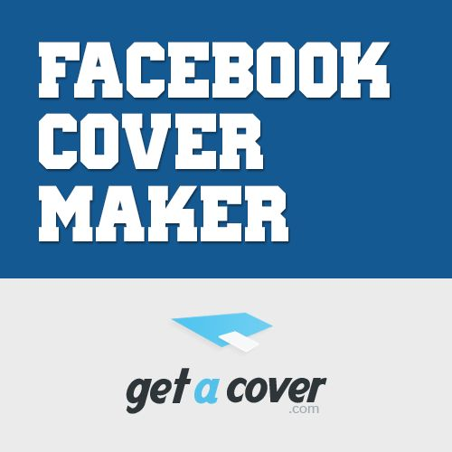 Free Facebook timeline cover photo maker | Get A Cover