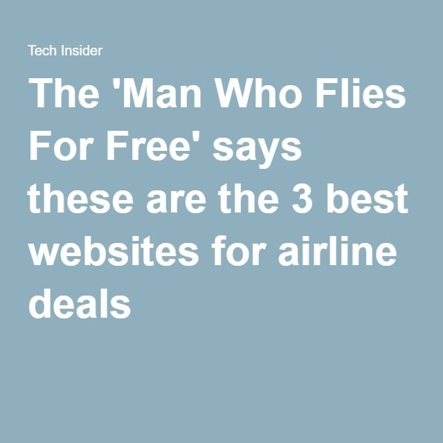 The 'Man Who Flies For Free' says these are the 3 best websites for airline deals