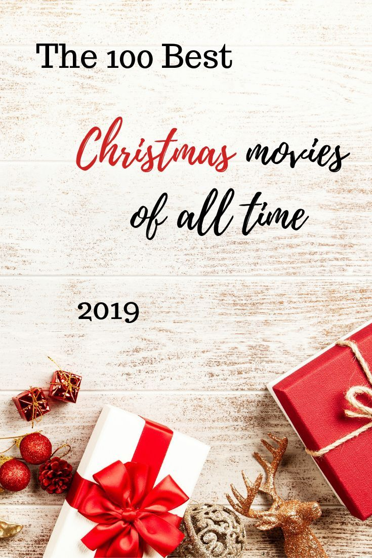 The 100 Best Christmas Movies Of All Time 2018 Best Christmas