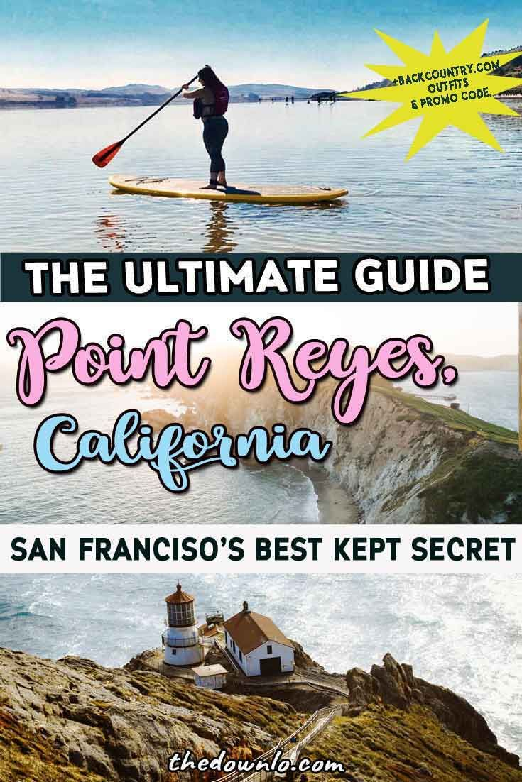Things To Do In Point Reyes For Outdoor Enthusiasts And Beach Bums Point Reyes National Seashore Point Reyes California Travel