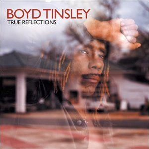 Boyd Tinsley - True Reflections - Amazon.com Music