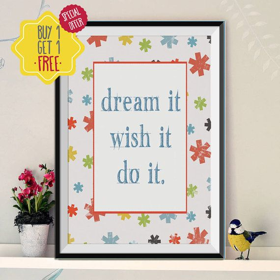 Dream it poster,Motivational wall decor,Girl nursery wall art,Kids room wall decor,Children decor,Kids gift,Baby gift ideas,8x10 print   This listing is for an INSTANT DOWNLOAD of 2 PDF files of this artwork. Just purchase the listing and your print is ready to download instantly. Why not print one for a friend, or just for fun?  Once you purchase the poster you will receive the following files:  - 1 PDF high resolution (300 dpi) file with trim marks 8x10 inches. - 1 PDF high resolution…