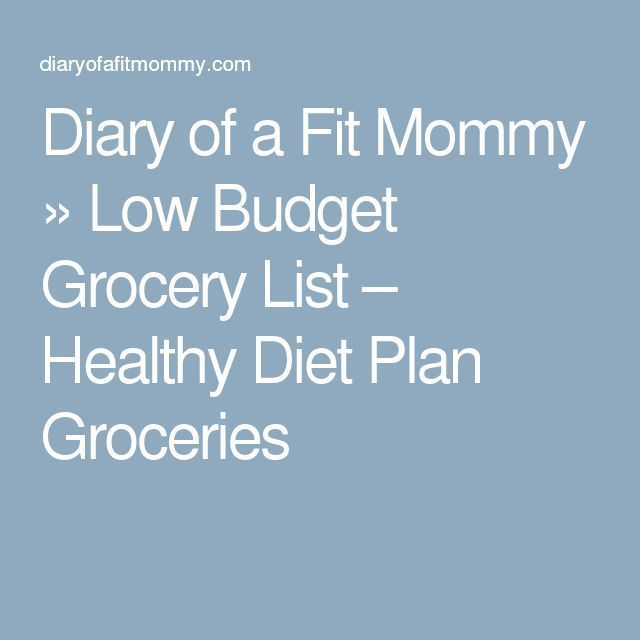 Diary of a Fit Mommy  Low Budget Grocery List  Healthy Diet Plan Groceries