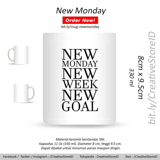 New Monday New Week New Goal - Tees Indonesia Best Seller