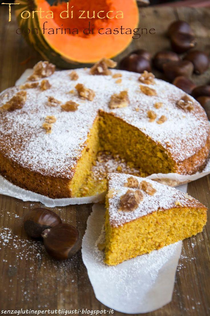Senza glutine...per tutti i gusti!: Torte di zucca con farina di castagne e marron glacé senza glutine