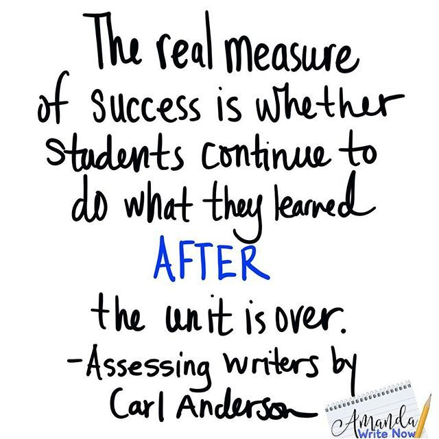 Writing assessment is all about what you can teach in the moment with your students and what students do after you've assessed and taught in the moment!