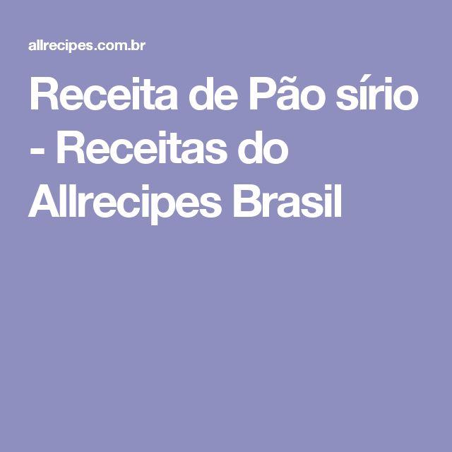 Receita de Pão sírio - Receitas do Allrecipes Brasil