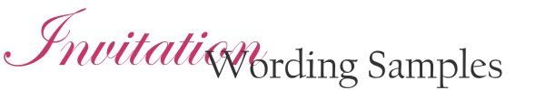 Wedding Invitation Wording Samples, Reception Card Wording, How to address wedding invitations, Respond Card wording samples
