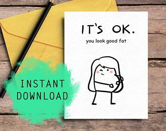 Pregnancy Card, New Baby Card, Cheer Up Card, Love Card, Encouragement Card, Cool Card, Funny Card, Pregnant Fat, For Her, Digital Download