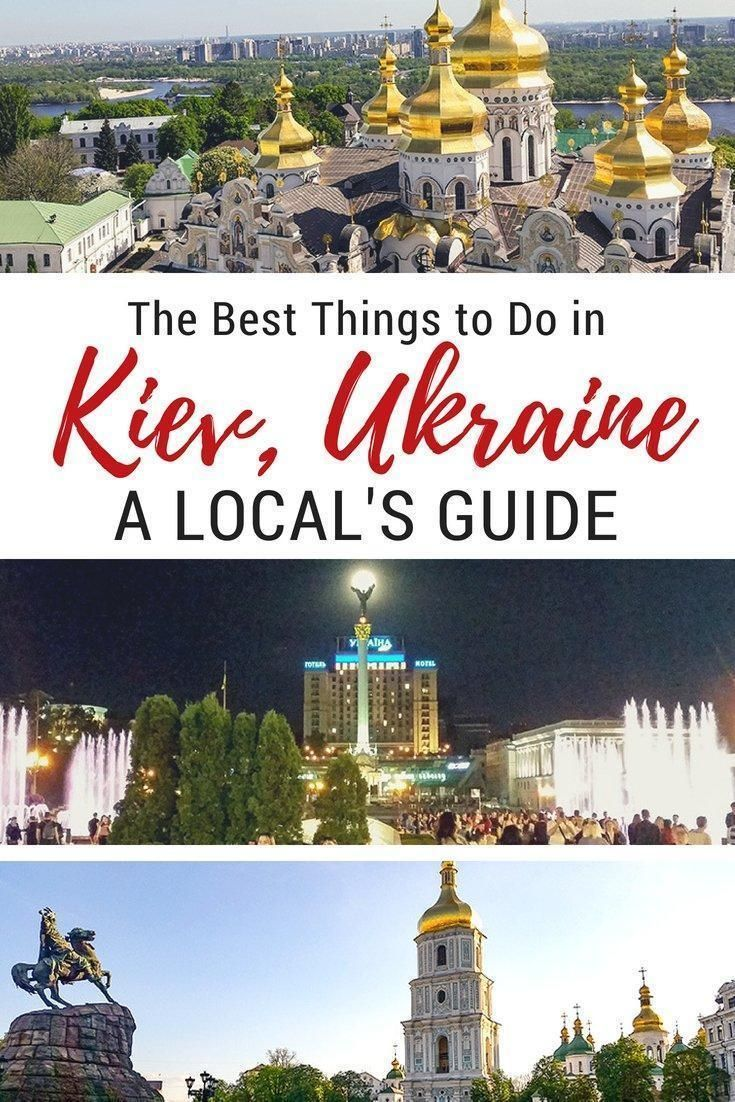The Best Things To Do In Kiev Ukraine A Local S Guide Travel To Ukraine Culture Travel Travel