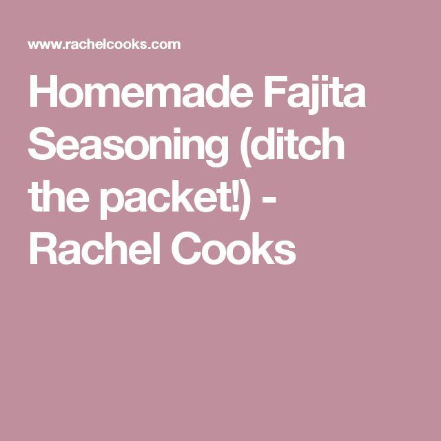 Homemade Fajita Seasoning (ditch the packet!) - Rachel Cooks