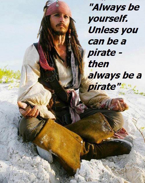 Always a pirate...