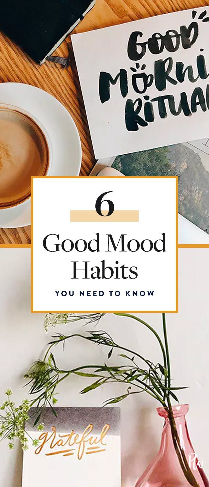 6 Habits That Are Guaranteed to Put You in a Good Mood via @PureWow