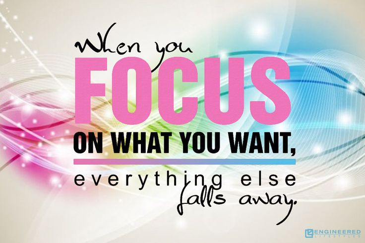 When you focus on what you want, everything else falls away. #quotes #focus http://www.engineeredlifestyles.com/opportunity/business-opportunity.html