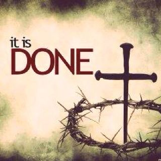 """When he had received the drink, Jesus said, 'It is finished.' With that, he bowed his head and gave up his spirit."" ~ John 19:30 NIV"