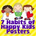 These colorful posters will brighten up any room and remind students to use their 7 habits all at the same time! Modeled after Sean Coveys book, ...