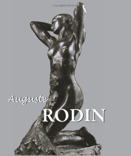 Auguste Rodin (Best Of Collection) by Rainer Maria Rilke