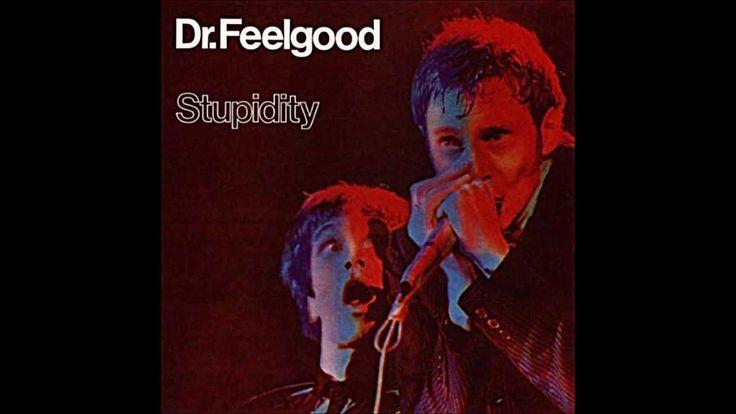 Dr. Feelgood - Stupidity [Full Album]