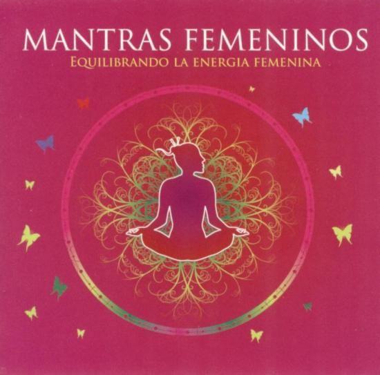 """musica: MANTRAS FEMENINOS"""" - Equilibrando la Energía Femenina-"""
