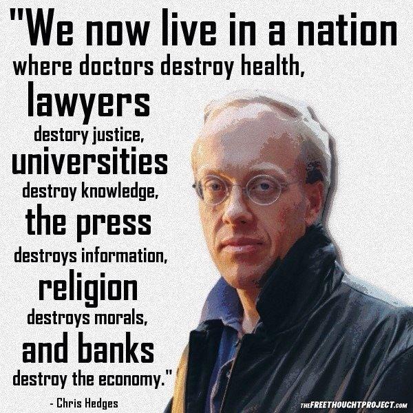 Les élites n'ont plus aucune crédibilité. Une interview passionnante du journaliste Chris Hedges (traduite par le Saker francophone)