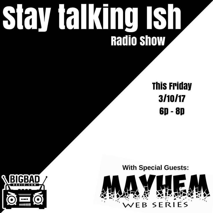 "Make sure ya'll check out the Stay Talking Ish radio show this and every Friday 6pm - 8pm on BigBadRadio.com. Or you can download the Android/IOS app.  This week we'll have some of the cast members of the award winning web series ""Mayhem."" #staytalkingish #staytalkingishpodcast #staytalkingishradioshow #nofilter #followme #onlineradio #philly #phillysupportphilly #phillyrap #hiphop  #newjersey #bigbadradio #real #realhiphop #blackradio  #tonight #hiphop #radio #phillysupportphilly  #youtube…"