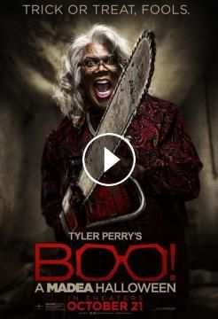 Boo! A Madea Halloween 2016 ‧ Drama film/Horror ‧ 1h 43m 4.6/10IMDb 21%Rotten Tomatoes 30%Metacritic Trying to win the approval of her friends, 17-yea...