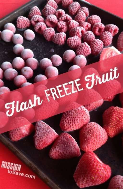 Flash Freeze Fruit- great way to take advantage of fresh fruit prices and save more on your produce buying. (Kiddos love to eat it frozen too!)