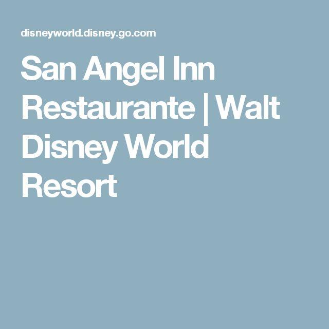 San Angel Inn Restaurante | Walt Disney World Resort