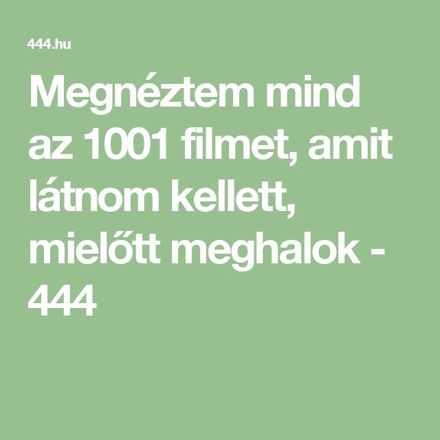 Megnéztem mind az 1001 filmet, amit látnom kellett, mielőtt meghalok - 444