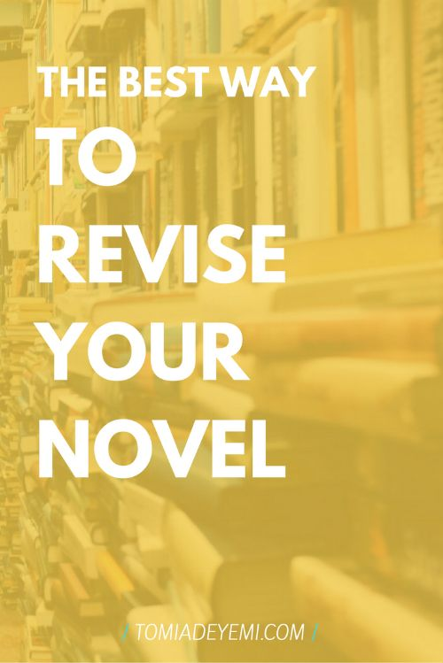 Finished with your rough draft? Click here to learn the best way to revise your novel!