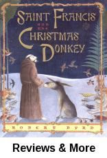 Saint Francis and the Christmas donkey / Robert Byrd.