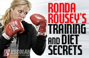 Ronda Rousey's Training and Diet Secrets | Muscular Development Store #ArmbarNation See more at RondaRousey.net
