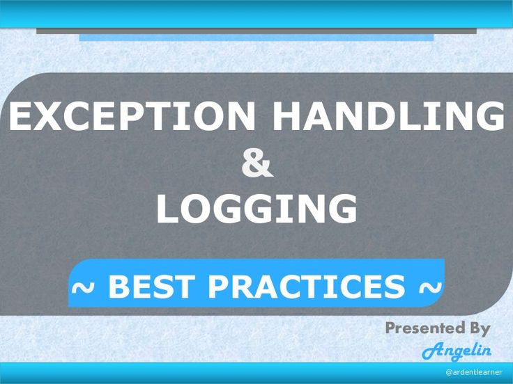 Exception handling & logging in Java - Best Practices (Updated)
