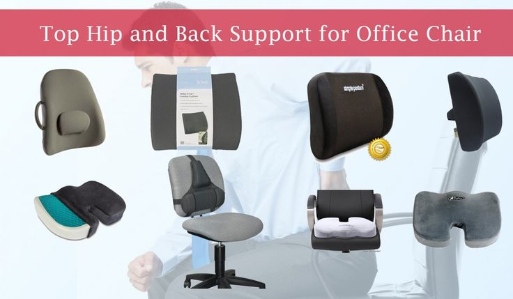 Top Hip and Back Support for Office Chair -  A Hip and Back support for office chair can give you permanent relief. In most of the cases the people don'�t understand the basic causes of lumber pain.