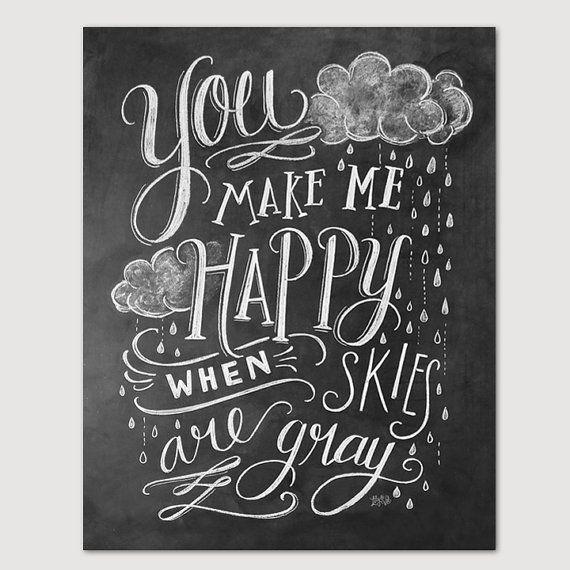 Du machst mich glücklich wenn Himmel grauer Print von LilyandVal